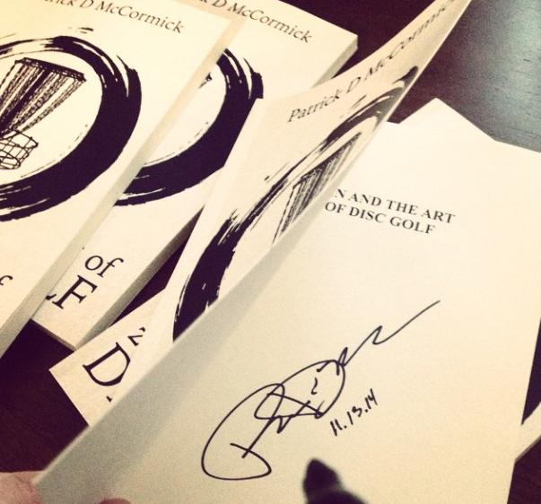 Signed Copies - Zen Disc Golf